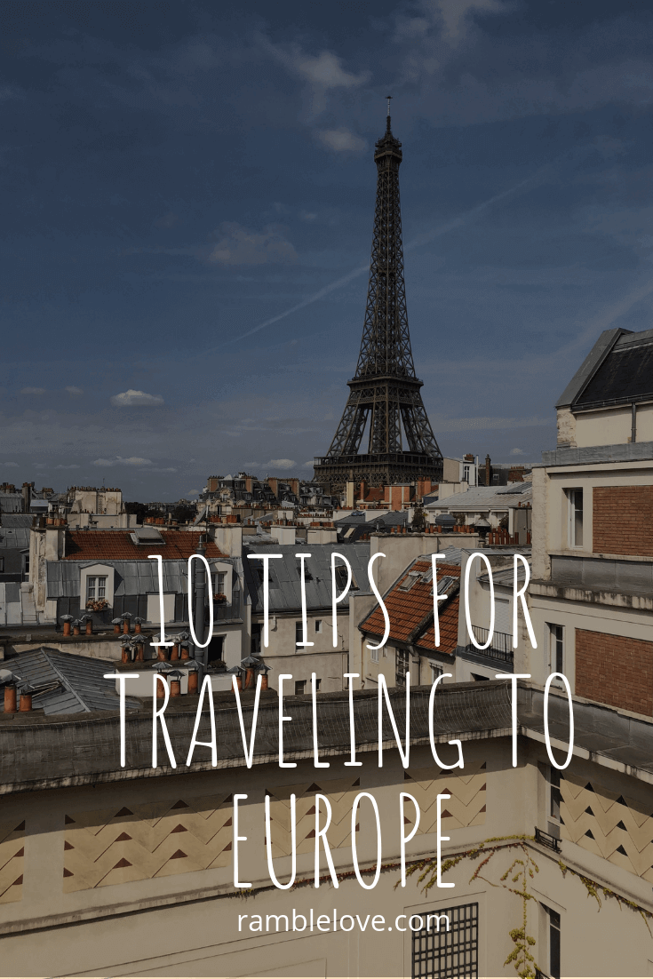 Tips for Traveling to Europe